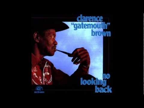 Clarence ''Gatemouth'' Brown - Digging new ground