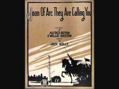 Henry Burr - Joan of Arc, They Are Calling You (1917)