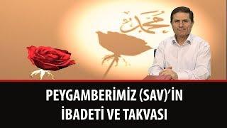 Dr. Ahmet Çolak - Peygamberimiz (S.A.V.)'in İbadeti ve Takvası