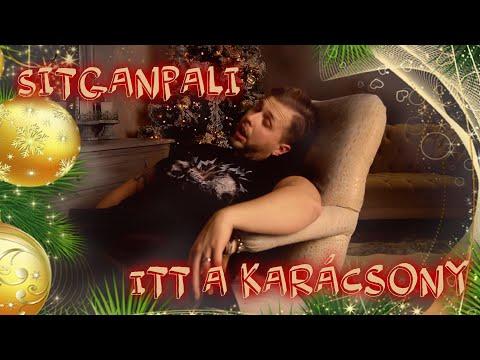 SitganPali - Itt a karácsony (Ne legyél csicskagyász) - (videoklip 2019)