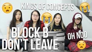 MV REACTION   블락비 (Block B) - 떠나지마요 (Don't Leave) MV