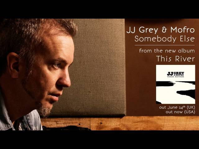 JJ Grey &amp; Mofro - Somebody Else