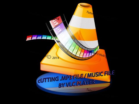 Cut Your .MP3 / Song  By VLC Media Player