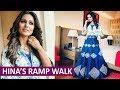 Hina Khan Walks On Ramp At Lakme Fashion Week 2018 - Day 3 | Designer Adarsh thumbnail