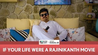 FilterCopy | If Your Life Were A Rajinikanth Movie | Ft. Vineeth Beep Kumar (Jordindian) and Apoorva