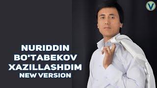 Nuriddin Bo'tabekov - Xazillashdim | Нуриддин Бутабеков - Хазиллашдим (new version)