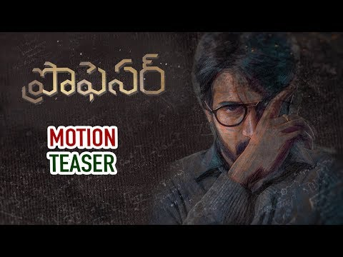 Professor Movie Motion Teaser 2018 - SahithiMedia