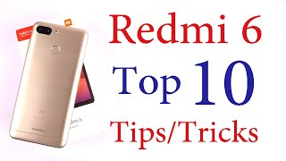 Redmi 6 Top 10 Tips and Tricks
