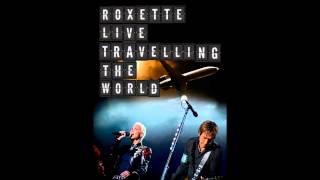 Roxette - Silver Blue (DVD Roxette Live - Travelling the World)(Audio)
