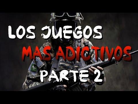 LOS JUEGOS MÁS ADICTIVOS | Parte 2