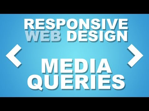 Responsive Website Design Tutorial: Using Media Queries
