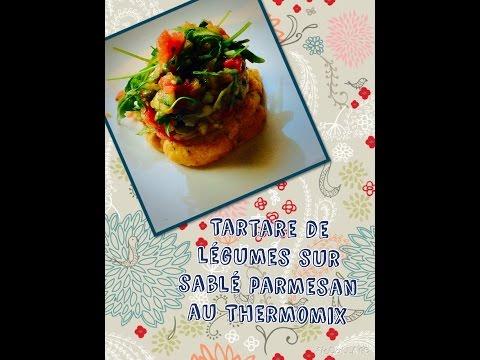 Tartare de légumes sur sablé de parmesan au Thermomix