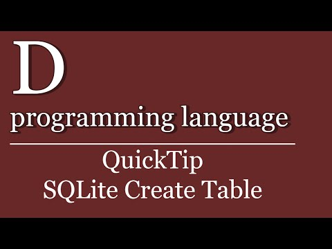 QuickTip #233 - D programming language Tutorial - SQLite Create Table