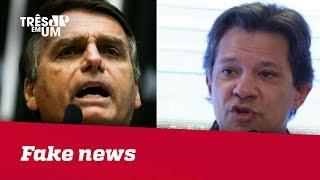 Fake news: Haddad e Bolsonaro trocam farpas