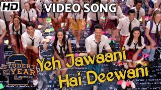 Yeh Jawaani Hai Deewani Remix Song | Student Of The Year 2 | Tiger Shroff, Ananya, Tara