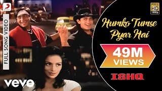 download lagu Ishq - Humko Tumse Pyar Hai  Aamir Khan gratis