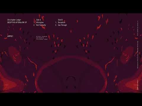 Christopher Ledger - Afterglow (AMP021)
