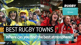 What is the best 'rugby town' in Europe? | Rugby Tonight