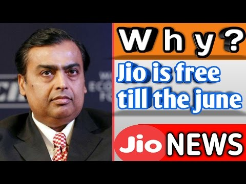 Why Jio Is Free Till The June 2017 | Jio Plans Extend 3 Months | Jio Free Till 2017 ?