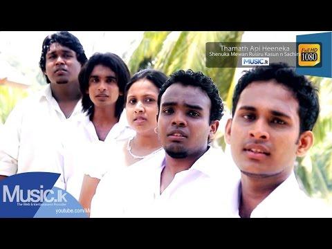 Shenuka n Various Artist - Thamath Api Heeneka