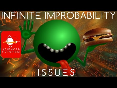 Infinite Improbability Issues