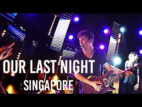 """Dark Storms"" Our Last Night: World Tour 2015 LIVE in Singapore | TiaraTalks"
