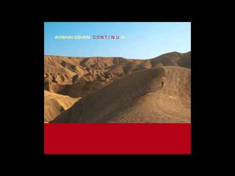 Avishai Cohen - Continuo