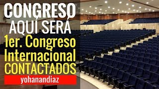 AQUÍ será el Congreso de Contactados. ¡Ya en el lugar! #YohanerosGO