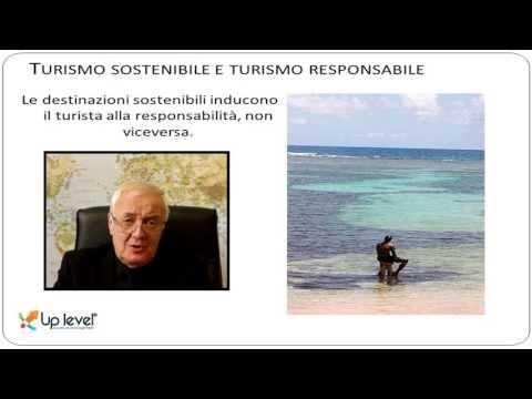 Il Turismo sostenibile e Turismo responsabile