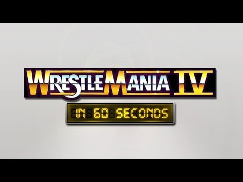 Wrestlemania In 60 Seconds: Wrestlemania Iv video