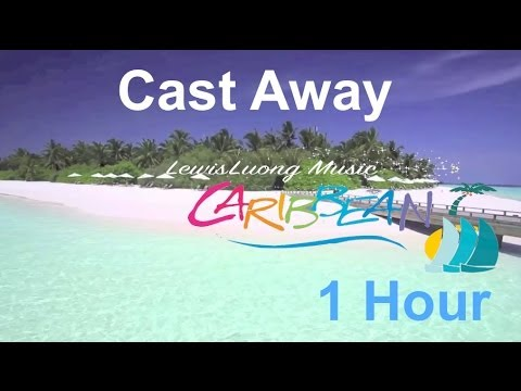Caribbean Music Happy Song: Cast Away - ONE HOUR Relaxing Summer Music Instrumental (HD Beach Video)