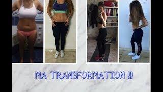 Ma transformation, comment j'ai changé du tout au tout !