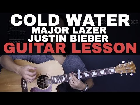 Cold Water Major Lazer Feat. Justin Bieber & MØ Guitar Tutorial Lesson |Tabs + Chords + Cover|