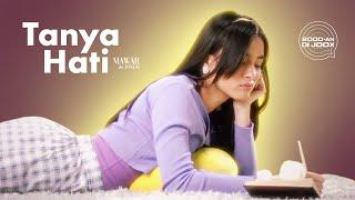 download lagu Mawar de Jongh - Tanya Hati |  Lyric Video mp3