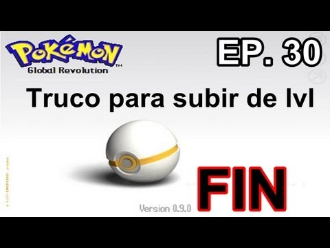 Pokemon Global Revolution Ep.30: Truco para subir de nivel