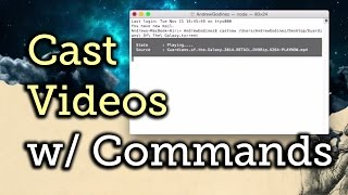 Cast Almost Anything Through a Command Line - Mac, Windows, Linux [How-To]
