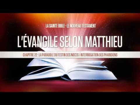 « Chapitre 22 : La parabole du festin des noces / Interrogation des pharisiens » - Matthieu