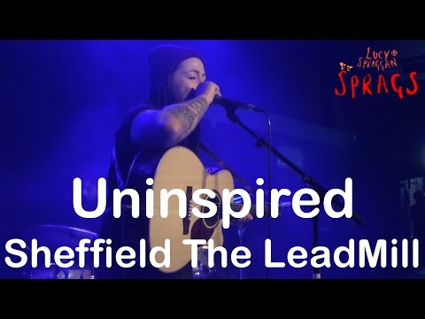 Lucy Spraggan - Uninspired