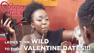 PERFECT MATCH | Ladies Turn Wild To Their Valentine Dates (Part 1)