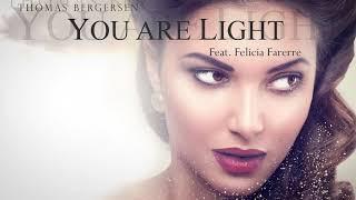 Thomas Bergersen You Are Light Feat Felicia Farerre