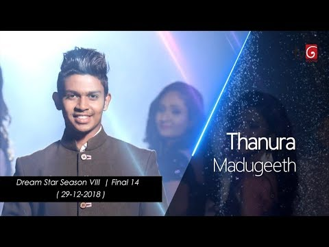 Dream Star Season VIII | Final 14  Thanura Madugeeth ( 29-12-2018 )