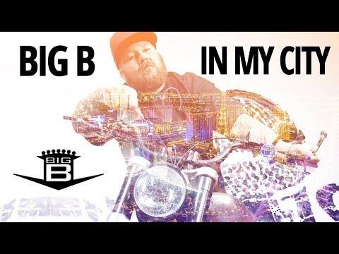 Big B - In My City video