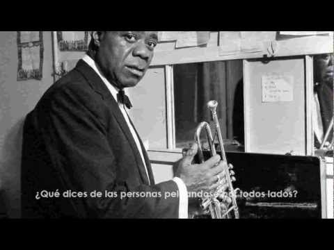 What a wonderful world - Louis Armstrong [Español]