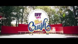BFFS GIRL  (Meu crush)