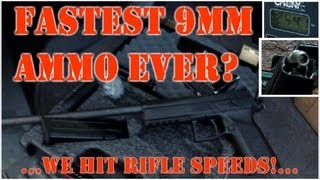 Fastest 9mm Ammo Ever!? We Hit Rifle Velocities From a 9x19 Pistol!