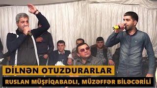 DİLNƏN OTUZDURARLAR 2016 (Ruslan Müşfiqabadlı, Müzəffər Biləcərili) Meyxana