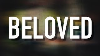 Beloved - [Lyric Video] Jordan Feliz