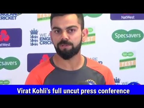 Watch Virat Kohli's full uncut press conference ahead of 1st Test match against England