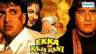 Ekka Raja Rani - Pat 1 Of 15 - Govinda - Ayesha Jhulka - Superhit Bollywood Movies