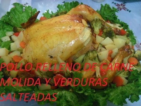 POLLO RELLENO DE CARNE MOLIDA Y VERDURAS SALTEADAS (LOS ANGELES COCINAN )